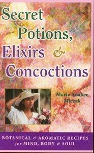 Download Secret Potions, Elixirs & Concoctions