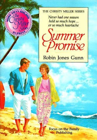 Summer Promise (The Christy Miller Series #1)