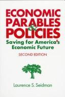 Economic Parables & Policies