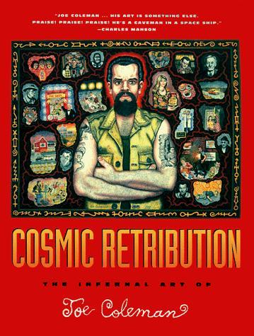 Cosmic Retribution